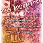 Dub Apocolypse Live at the Beachcomber. Fri. 7/19.